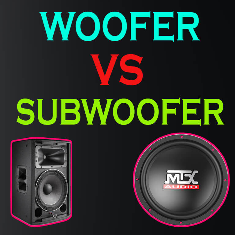Woofer and Subwoofer