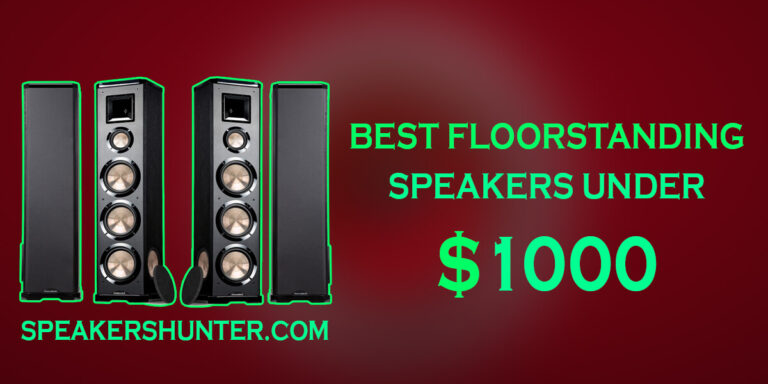 Best Floorstanding Speaker Under 1000
