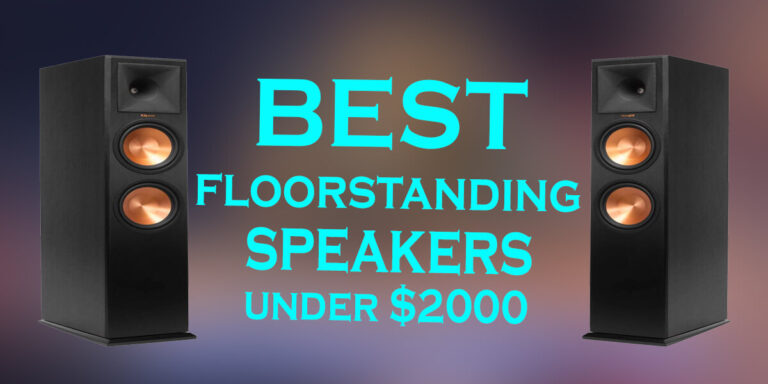 Best Floorstanding Speakers Under 2000