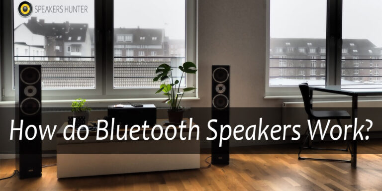 How do Bluetooth Speakers Work
