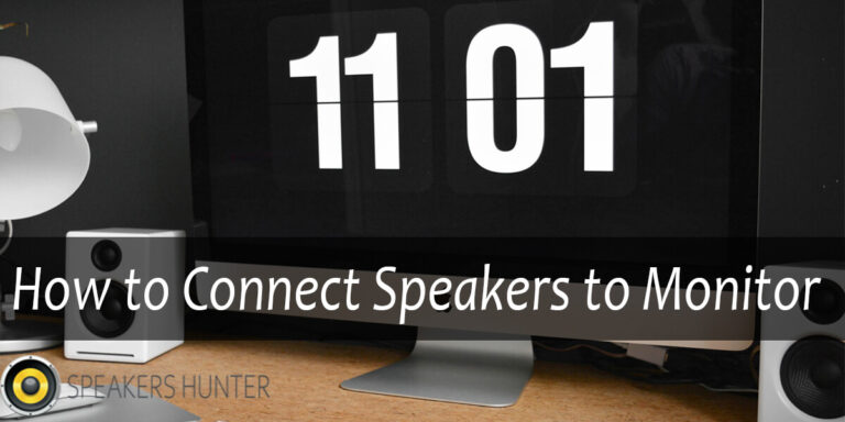 How to Connect Speakers to Monitor