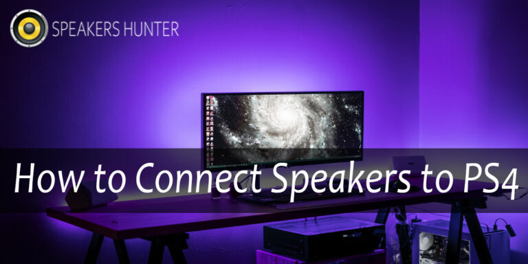 How to Connect Speakers to PS4