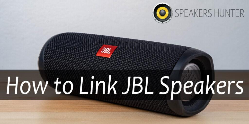 How to Link JBL Speakers