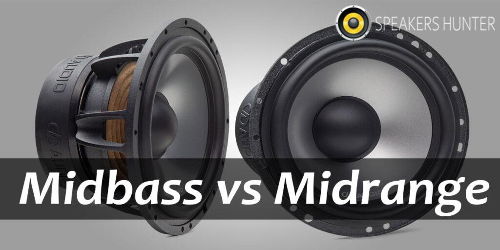 Midbass vs Midrange