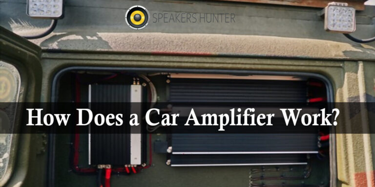 How Does a Car Amplifier Work