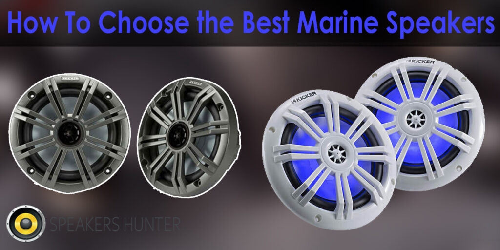 How to Choose the Best Marine Speakers