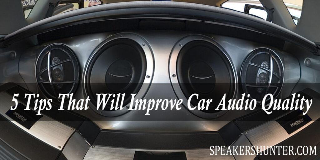 Improve Car Audio Quality
